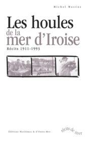 Les houles de la mer d'iroise - Couverture - Format classique
