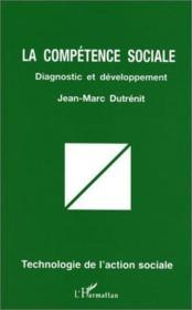 La compétence sociale : diagnostic et développement - Couverture - Format classique