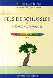 Sels Schussler Et Metaux Alchimiques - Intérieur - Format classique