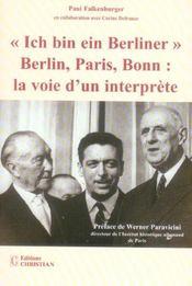 Ich bin ein berliner ; Berlin, Paris, Bonn : la voie d'un interprète - Intérieur - Format classique