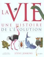 La vie ; une histoire de l'évolution - Intérieur - Format classique