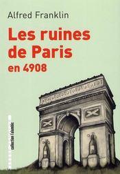 Les ruines de Paris en 4908 - Couverture - Format classique