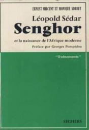 Leopold sedar senghor et la naissance de l'afrique moderne - Couverture - Format classique
