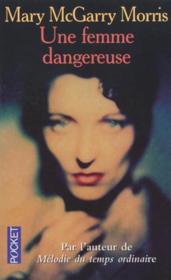 Une Femme Dangereuse - Couverture - Format classique