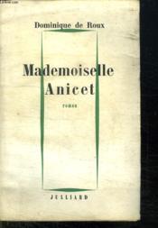 Mademoiselle Anicet. - Couverture - Format classique