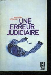 Une Erreur Judiciaire. - Couverture - Format classique