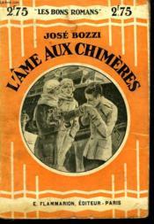 L'Ame Aux Chimeres. Collection : Les Bons Romans N° 53 - Couverture - Format classique