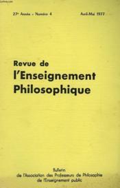 REVUE DE L'ENSEIGNEMENT PHILOSOPHIQUE, 27e ANNEE, N° 4, AVRIL-MAI 1977 - Couverture - Format classique