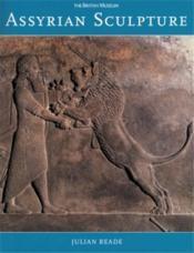 Assyrian sculpture (paperback) /anglais - Couverture - Format classique