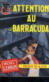 Attention Au Barracuda - Couverture - Format classique