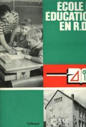 Ecole Et Education En R.D.A. - Couverture - Format classique