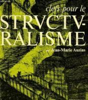 Clefs Pour Le Structuralisme - Couverture - Format classique