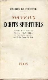 NOUVEAUX ECRITS SPIRITUELS : Précédés d'une lettre de paul Claudel à S.S le Pape Pie XII - Couverture - Format classique