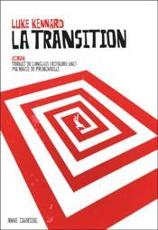 La transition - Couverture - Format classique