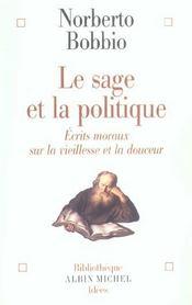 Le sage et la politique - ecrits moraux sur la vieillesse et la douceur - Intérieur - Format classique
