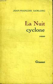 La nuit cyclone - Couverture - Format classique
