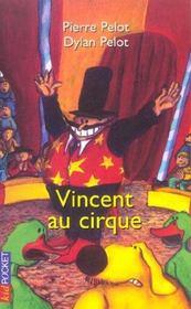 Vincent au cirque - Intérieur - Format classique