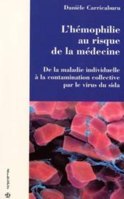 L'Hemophilie Au Risque De La Medecine - Couverture - Format classique