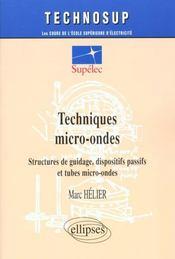 Techniques Micro-Ondes Structures De Guidage Dispositifs Passifs Et Tubes Micro-Ondes - Intérieur - Format classique