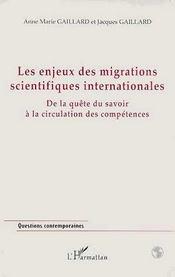 Les enjeux des migrations scientifiques internationales ; de la quête du savoir à la circulation des compétences - Intérieur - Format classique