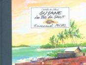 Guyane ; Les Iles Du Salut - Couverture - Format classique