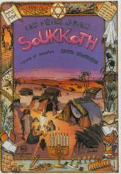 L'histoire des fêtes juives en bandes dessinées ; Soukkoth - Couverture - Format classique