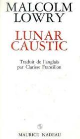 Lunar caustic - Couverture - Format classique