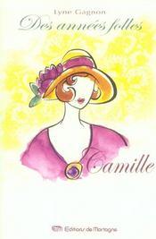 Annees Folles (Des) Tome 1 Camille - Intérieur - Format classique