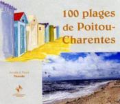 100 plages de poitou charentes - Couverture - Format classique