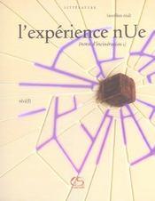 L'expérience nue ; notes d'incinération - Intérieur - Format classique