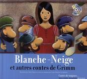Blanche-Neige ; et autres contes de Grimm - Couverture - Format classique