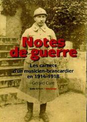 Notes de guerre ; les carnets d'un musicien-brancardier en 1914-1918 - Couverture - Format classique