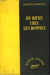 Du Rififi Chez Les Hommes. Collection : Serie Noire Sans Jaquette N° 185 - Couverture - Format classique