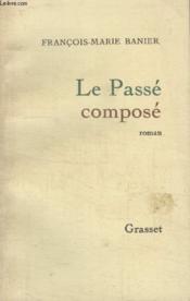 Le Passe Compose. - Couverture - Format classique
