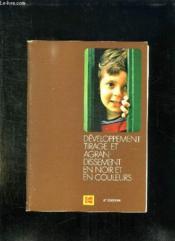 DEVELOPPEMENT TIRAGE ET AGRANDISSEMENT EN NOIR ET EN COULEURS. 6em EDITION. - Couverture - Format classique