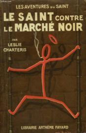 Le Saint Contre Le Marche Noir. Les Aventures Du Saint N° 14. - Couverture - Format classique