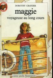 Maggie Voyageuse Au Long Cours. Collection Castor Poche N° 76 - Couverture - Format classique