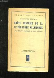 Breve Histoire De La Litterature Allemande. Du Xviii Siecle A Nos Jours. - Couverture - Format classique