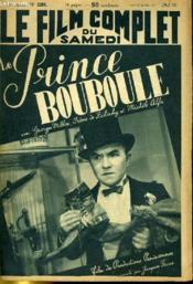 Le Film Complet Du Samedi N° 2296 - 18e Annee - Le Prince Bouboule - Couverture - Format classique