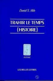 Trahir le temps (histoire) - Couverture - Format classique