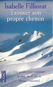 Trouver Son Propre Chemin - Intérieur - Format classique