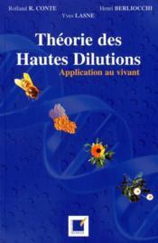 Théorie des hautes dilutions ; application au vivant - Couverture - Format classique