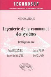 Automatique Ingenierie De La Commande Des Systemes Techniques De Base - Intérieur - Format classique