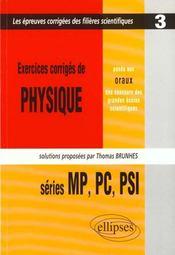 Exercices Corriges De Physique Concours Scientifiques 1997 Series Mp Pc Psi - Intérieur - Format classique