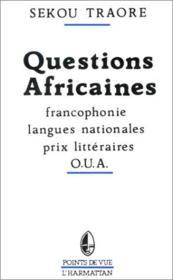 Questions africaines ; francophonie, langues nationales, prix littéraires; O.U.A. - Couverture - Format classique