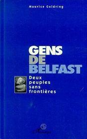 Gens De Belfast ; Deux Peuples Sans Frontieres - Intérieur - Format classique