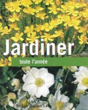 Jardiner Toute L'Annee - Couverture - Format classique