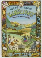 L'histoire des fêtes juives en bandes dessinées ; Toubichvat - Couverture - Format classique