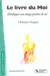 Le Livre Du Moi ; Exprimer Ses Emotions - Intérieur - Format classique