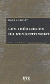Les Ideologies Du Ressentiment - Couverture - Format classique